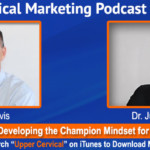 UCM 015: Dr. Justin Brown and Having a Champion Mindset in Your Practice and Life