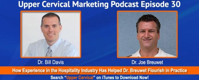 Dr. Joe Breuwet On the Upper Cervical Marketing Podcast