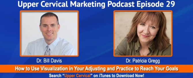 Dr. Patricia Gregg on the Upper Cervical Marketing Podcast