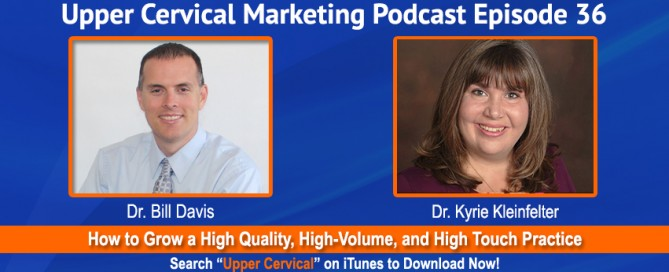 DR KYRIE KLEINFELTER on the upper cervical marketing podcast