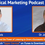 UCM 039: How Dr. Jordan Weeda Has Used the Power of Listening to Grow a Successful Holistic Upper Cervical Practice