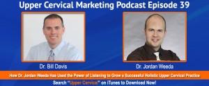 Upper cervical marketing podcast interview with Dr. Jordan Weeda