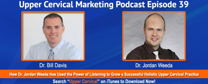 Upper cervical marketing podcast interview with Dr. Jordan Weeda