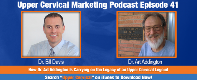 An upper cervical marketing podcast interview with Dr. Art Addington