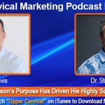UCM 047: How Dr. Steve Judson's Purpose Has Driven His Highly Successful Practice