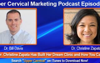 Dr. Christine Zapata Upper Cervical Marketing Episode 048 Podcast