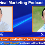 UCM 049: How to Create a Vision Board to Crush Your Goals with Dr. Patrick Lin