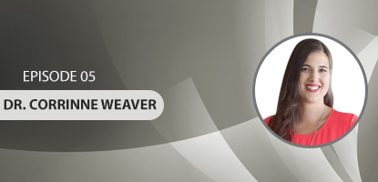 UCM 005: Dr. Corinne Weaver – Communicating the Upper Cervical Chiropractic Lifestyle