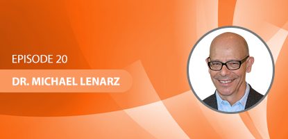 UCM 020: How to Develop Systems to Improve Efficiency and Effectiveness of Your Upper Cervical Practice with Dr. Michael Lenarz