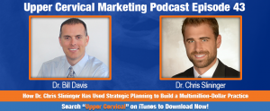 Dr. Chris Slininger On the Upper Cervical Marketing Podcast