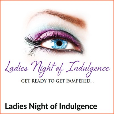 Ladies night of indulgence