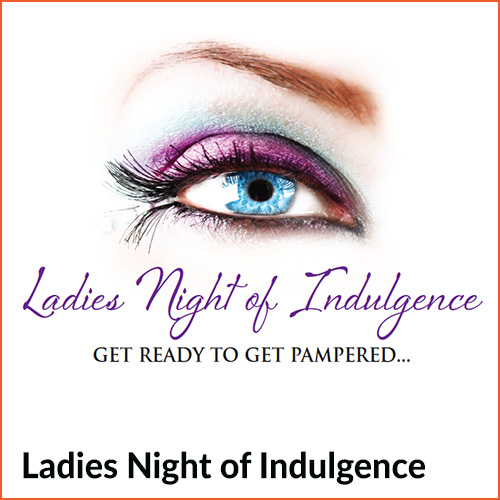 Ladies night of indulgence CHIROPRACTIC MARKETING