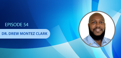 Dr. Drew-Montez Clark Uses a Sink or Swim Philosophy