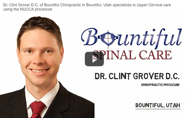 Dr. Clint Grover D.C. of Bountiful Chiropractic in Bountiful, Utah specializes in Upper Cervical care using the NUCCA procedure