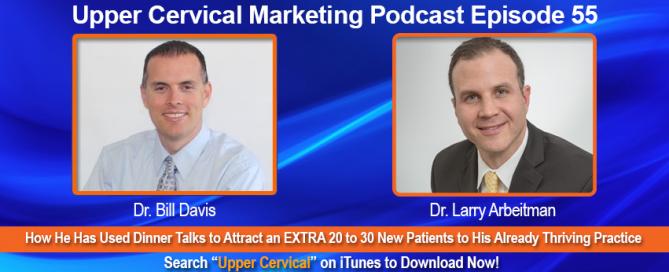 Upper Cervical Marketing podcast with Dr. Larry Arbeitman