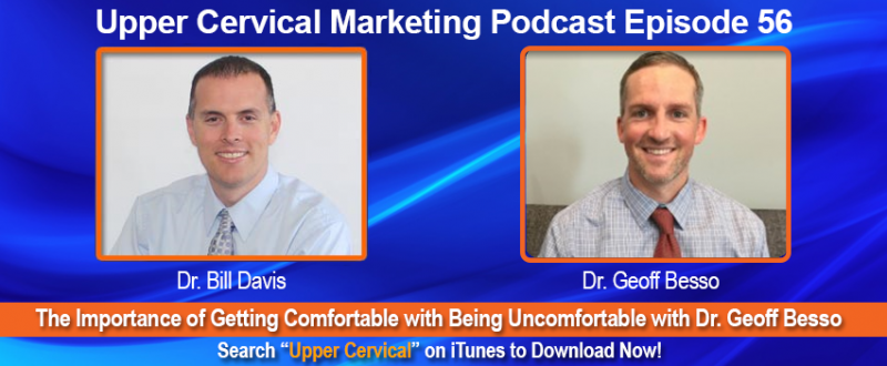 The Importance of Getting Comfortable with Being Uncomfortable with Dr. Geoff Besso
