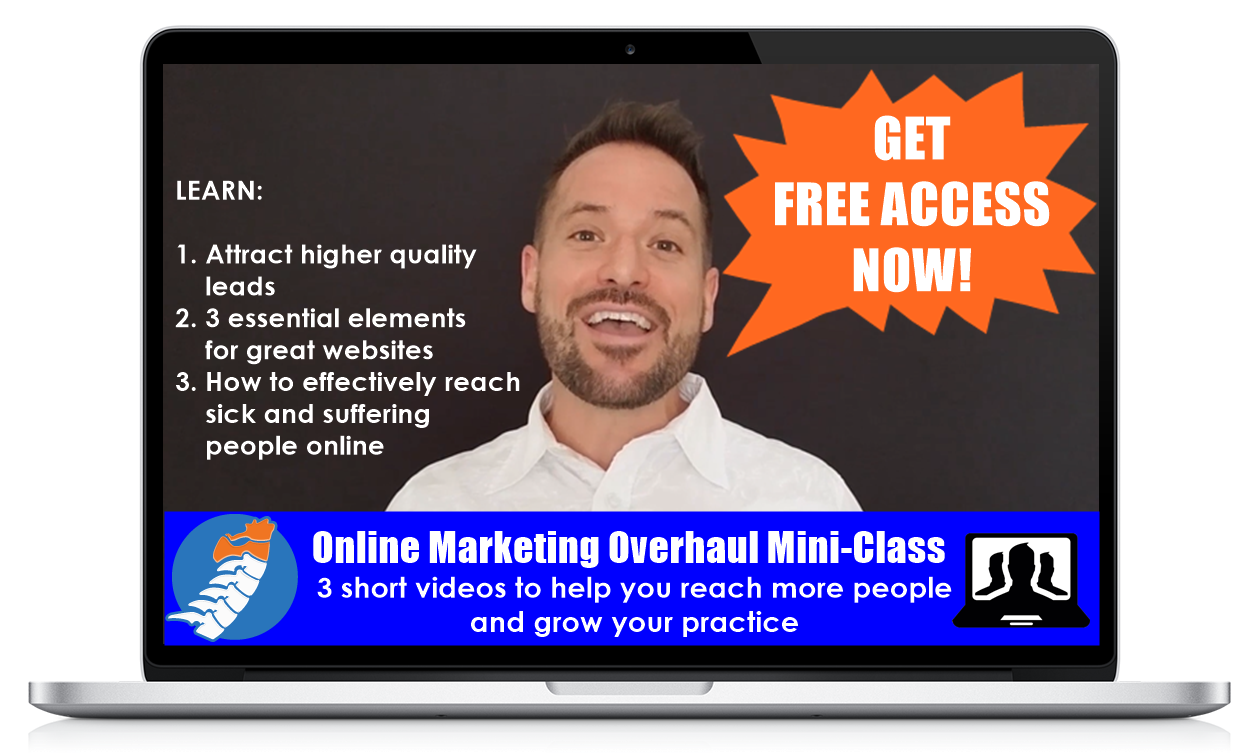 Grab Our Online Marketing Overhaul Mini-Class to Learn How to Engage with Potential New Patients Online.