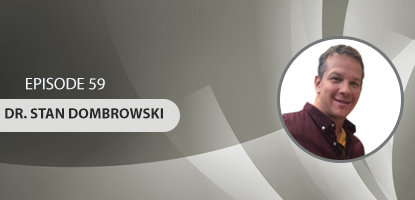 UCM 059: Having the Mindset of Success in Associate Relationships, Satellite Offices and More with Dr. Stan Dombrowski