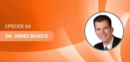UCM 064: Dr. James Beadle and the Importance of Identifying Your Why to Connect with your Target Market