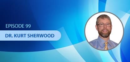Dr. Kurt Sherwood on the Upper Cervical Marketing Podcast
